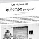Las réplicas del quilombo paraguayo