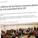 La defensa de los bienes comunes planta cara a la austeridad de la UE