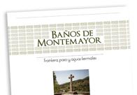 Baños de Montemayor Frontera, paso y aguas termales