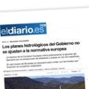 Los planes hidrológicos del Gobierno no se ajustan a la normativa europea