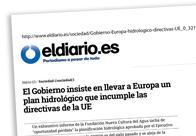 El Gobierno insiste en llevar a Europa un plan hidrológico que incumple las directivas de la UE