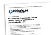 Una operación financiera del Canal de Isabel II reaviva la lucha contra la privatización del agua