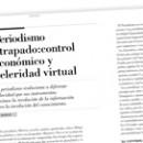 Periodismo atrapado Control económico y celeridad virtual