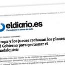 Europa y los jueces rechazan los planes del Gobierno para gestionar el Guadalquivir