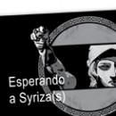 Esperando a Syriza(s)