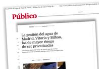 La gestión del agua de Madrid, Vitoria y Bilbao, las de mayor riesgo de ser privatizadas