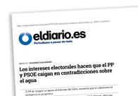 Los intereses electorales hacen que el PP y PSOE caigan en contradicciones sobre el agua
