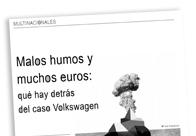 Malos humos y muchos euros Qué hay detrás del caso Volkswagen