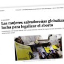 Las mujeres salvadoreñas globalizan su lucha para legalizar el aborto