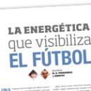 La energética que visibiliza el fútbol