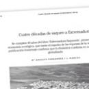 Cuatro décadas de saqueo a Extremadura