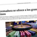 Extremadura se ofrece a los grandes casinos