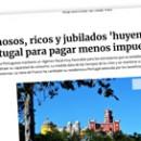Famosos, ricos y jubilados 'huyen' a Portugal para pagar menos impuestos