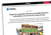 Empresas españolas financian una hidroléctrica colombiana con errores de construcción