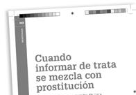 Cuando informar de trata se mezcla con prostitución