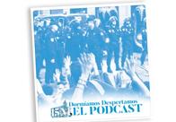 15M, el Podcast Dormíamos, despertamos