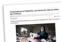 Cooperativas en Palestina una forma de vida en mitad del conflicto